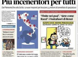 AAA Renzi vuole calarci dall'alto ben 2 inceneritori